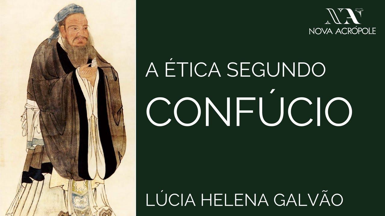 A Ética Segundo Confúcio - Prof. Lúcia Helena Galvão (Subtit. English)