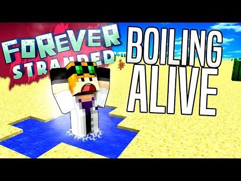 Minecraft - BOILING ALIVE - Forever Stranded #11