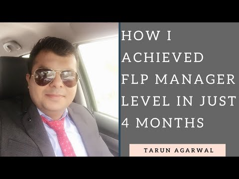 How I achieved FLP Manager Level in just 4 Months | In Hindi | Tarun Agarwal