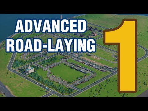 Advanced Road Laying - Part 1 (SimCity 5)