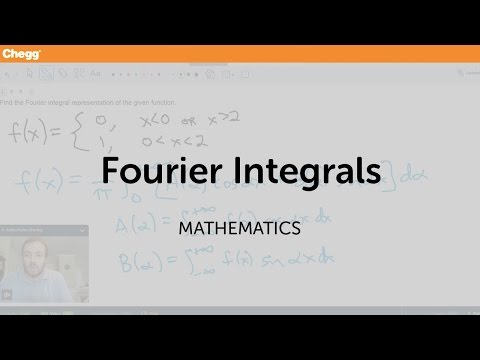 Fourier integrals | Math | Chegg Tutors