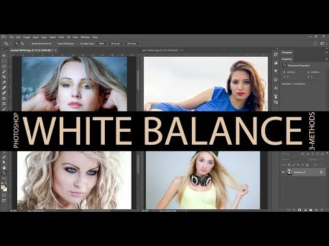 Photoshop : White Balance 3-Simple Methods
