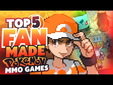 Top 5 BEST Pokemon Fan Games 2017 (Pokemon MMOs)
