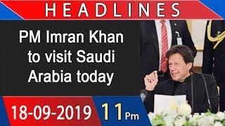 Headlines | 11 PM | 18 September 2019 | 92NewsHDUK