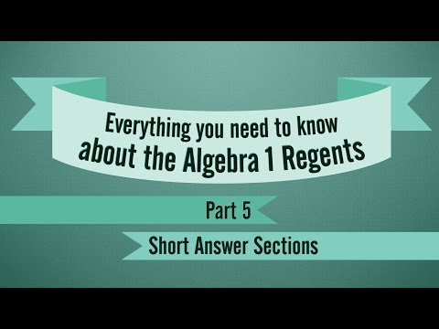Algebra 1 Regents Review, Part 5: Short Answer Sections