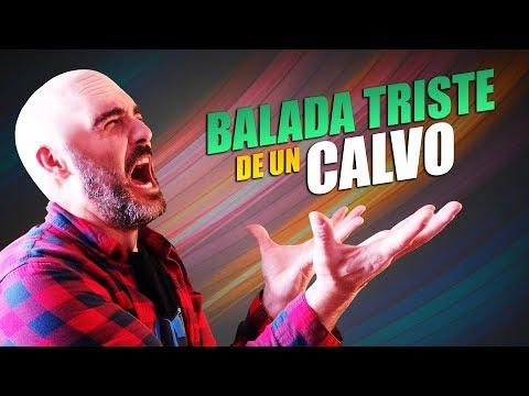 Xxx Mp4 Balada Triste De Un Calvo Quiero Pelo Canción Parodia 3gp Sex