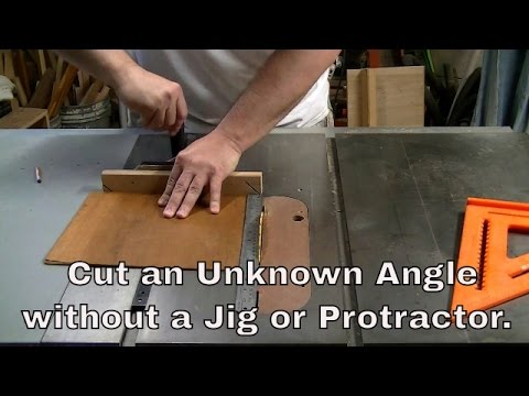 How to Cut an Unknown Angle Without a Jig or Protractor