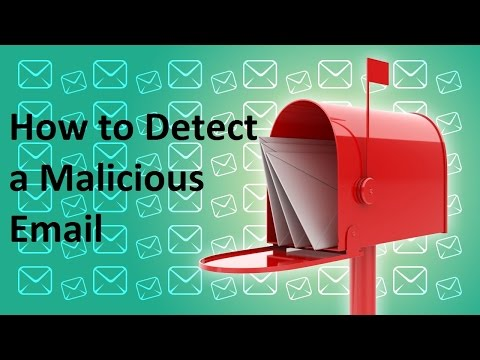 How to Detect a Malicious Email