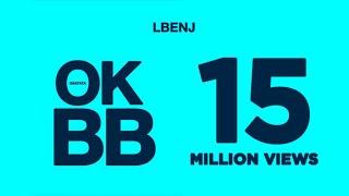 Lbenj - OK BB (Official Music Video)