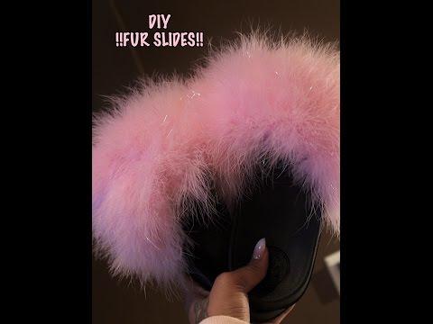 DIY   Fluffy Fur Slides