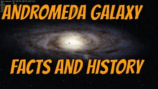 ANDROMEDA GALAXY - Facts + Its Central Black Hole