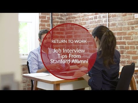 Return to Work: Job Interview Tips from Stanford Alumni