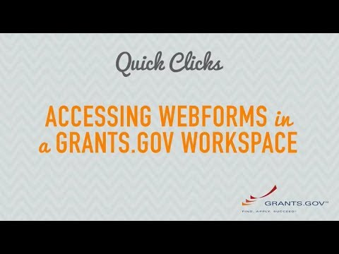 Quick Clicks: Accessing Webforms in a Grants.gov Workspace