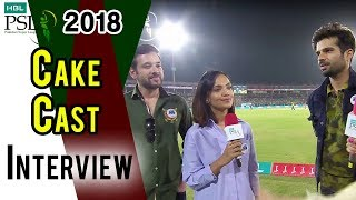 Cake Cast Interview | Peshawar Zalmi Vs Islamabad United | Final | 25 March | HBL PSL 2018