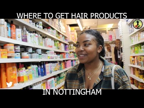 Where To Get Hair Products in Nottingham... @NTU_ACS