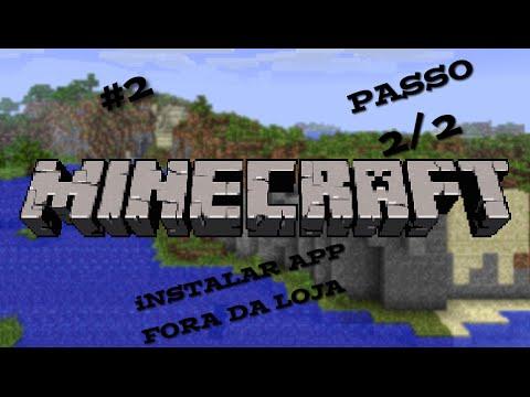 #2 Passo 2/2 Instalar App fora da loja (Minecraft PE)