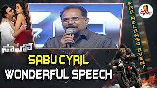 Sabu Cyril Wonderful Speech At Saaho Pre Release Event | Prabhas, Shraddha Kapoor