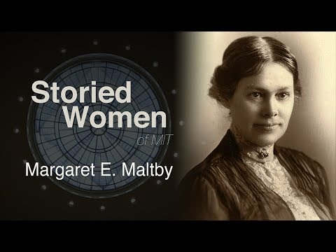 Storied Women of MIT: Margaret E. Maltby