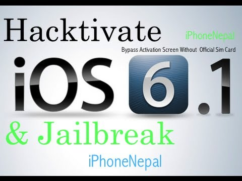 How To Jailbreak & Hacktivate iOS 6.1 iPhone 4/3Gs And Bypass Activation Screen Without Sim Card