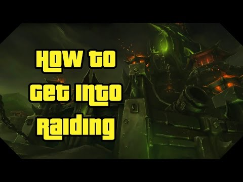 How To Get Into Raiding