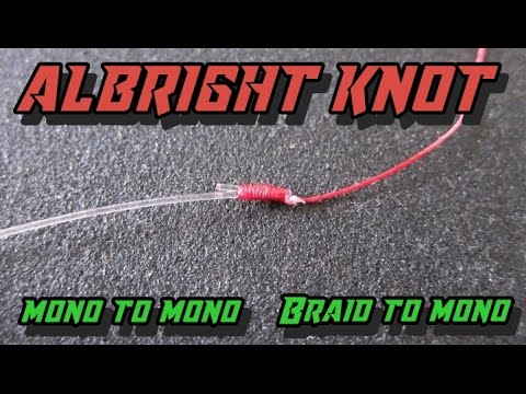 Albright Knot Tutorial (Braid to Mono)