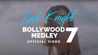 Zack Knight - Bollywood Medley Pt 7