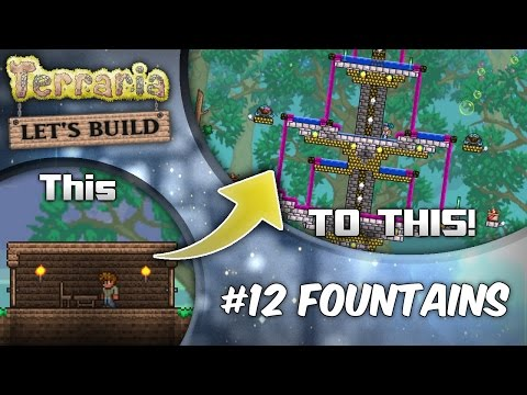 Terraria 1.3 Let's Build Series Ep12 Fantastic Fountains! | Terraria house design tutorial