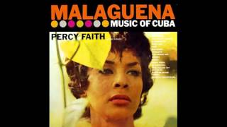 Percy Faith And His Orchestra  Malaguena Music Of Cuba  1958  Full Vinyl Album