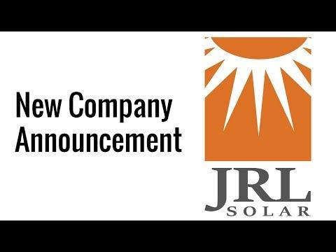 New Company Announcement - JRL Solar