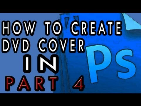 How to create DVD Cover [4/4] [For Beginners]