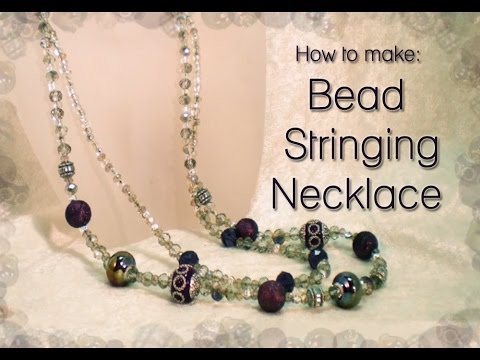 How To Make Bead Stringing Necklace