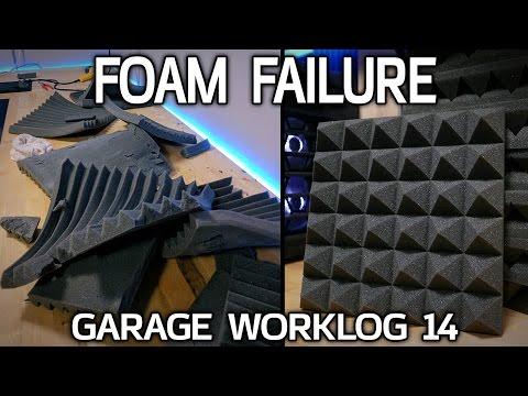 Foam Failure - Garage Worklog 14