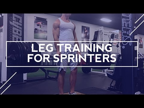 Sprinter Legs - Leg Training for Sprinters