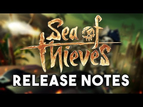 Sea of Thieves Release Notes and Developer Update!!