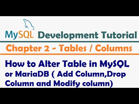 How to Alter Table in MySQL or MariaDB by using Alter Statement   MySQL Tutorial for developers