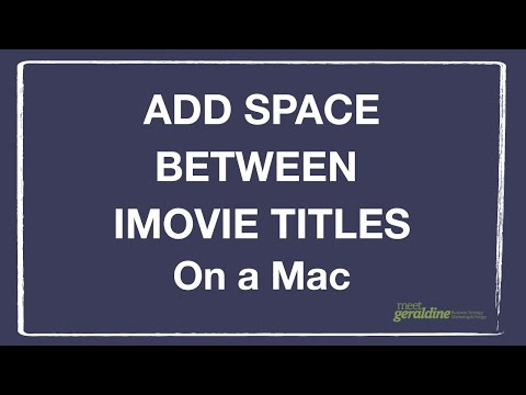 Add Space Between IMovie Titles | Tutorial
