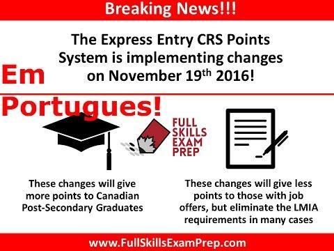 Pontos do CRS (Express Entry) vao mudar a partir de 19 de Novembro, 2016!