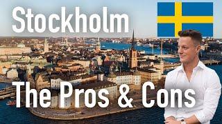 The Pros \u0026 Cons of Living In Stockholm
