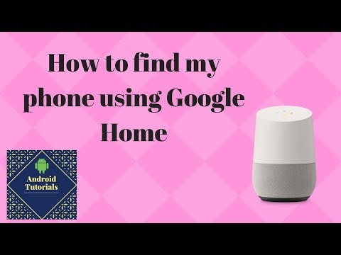 How to find my phone using Google Home