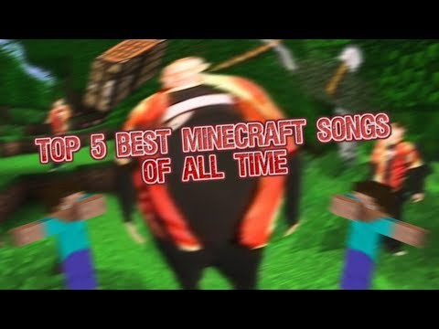 ToP 5 BEST mInEcRaFt SoNgS oF ALL TiMe (Headphone User Warning)