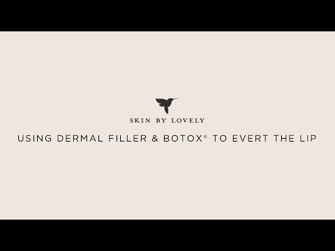 How to use dermal filler and Botox© to evert the lip.