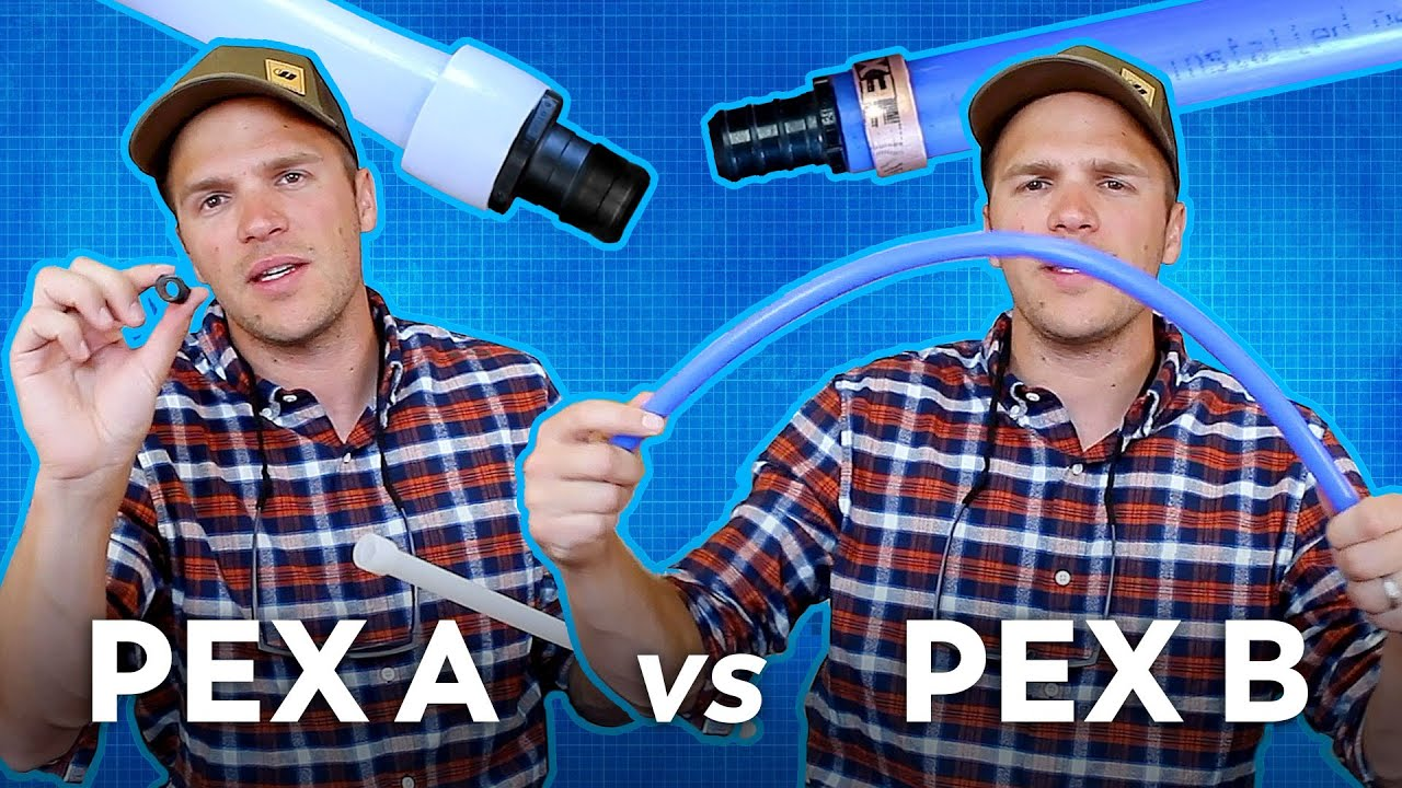 PEX A vs PEX B: Pros and Cons 🤔