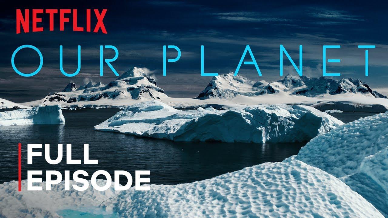 Our Planet | Frozen Worlds | FULL EPISODE | Netflix