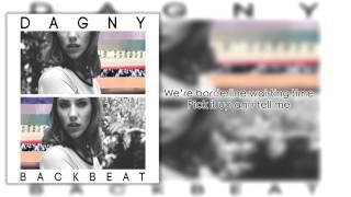 Dagny - Backbeat (Lyric Video)