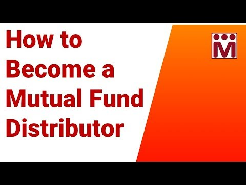 How to Become a Mutual Fund Distributor