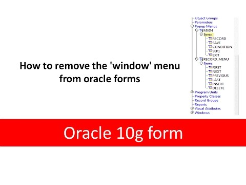 How to remove the 'window' menu from oracle forms