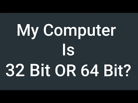 How to check if my computer is 64 bit or 32 bit | Windows