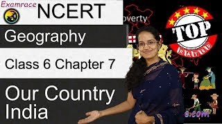 Ncert Class 6 Geography Chapter 7: Our Country India (examrace) | English | Cbse