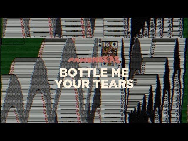 Bottle Me Your Tears - Pamungkas