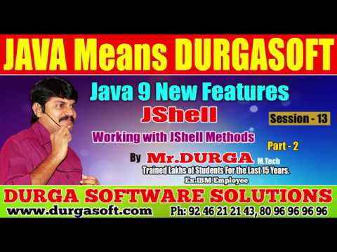 Java 9 New  Features || JShell | Session - 13 || Working with JShell  Methods Part - 2 by Durga sir.